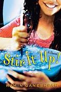 Stir It Up by Ramin Ganeshram
