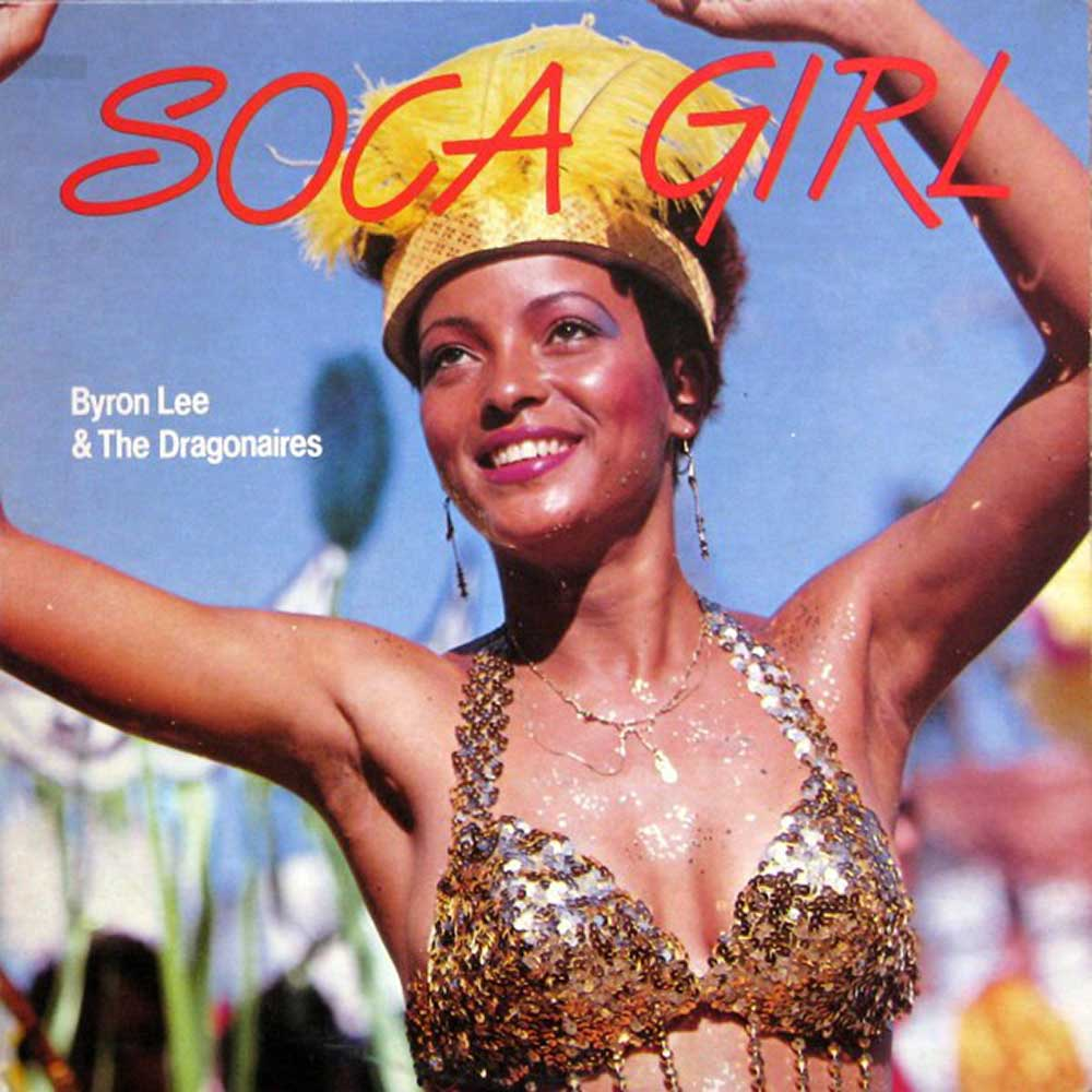 Soca Girl by Byron Lee and the Dragonaires